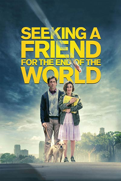 Seeking a Friend for the End of the World's Poster