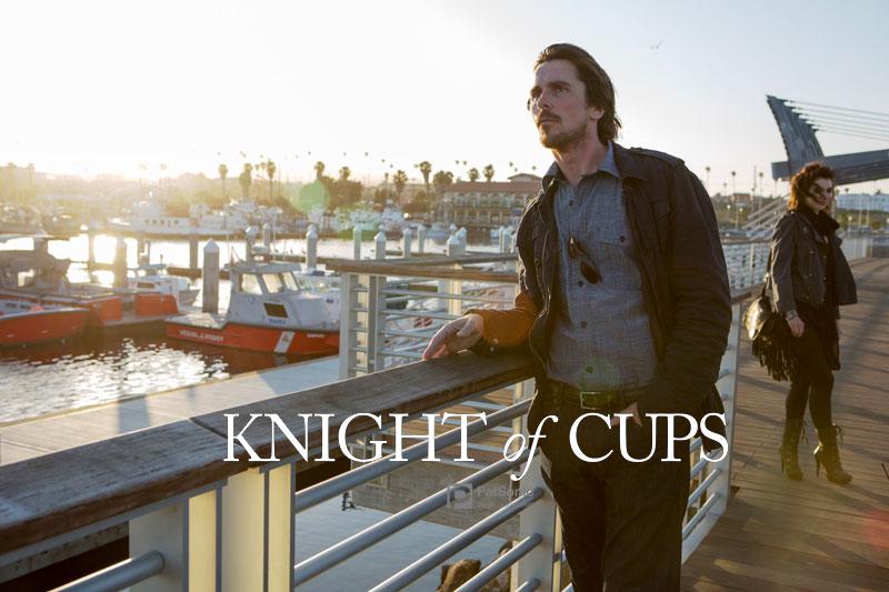 รีวิวหนังชื่อดังในฮอลลีวู้ด Knight of Cups  ผู้ชาย ความหมาย ความรัก